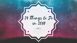 24 things to do in 2018 2