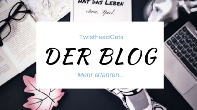 TwistheadCats Der Blog