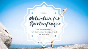 Motivation Sport Anfänger